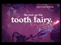 Real As The Tooth Fairy